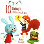 10 THING I LOVE ABOUT YOU - ROSIE & JACK