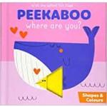 P-PEEKABOO,WHERE ARE YOU? SHAPES & COLOURS