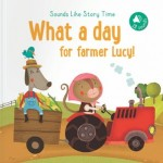 P-SLST: WHAT A DAY FOR FARMER LUCY!
