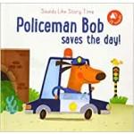 P-SLST: POLICEMAN BOB SAVES THE DAY!