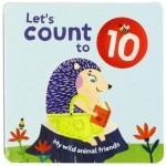 LET'S COUNT TO 10: WILD ANIMAL FRIENDS