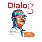 DIALOG: THOUGHTS ON TUNKU'S TIMELESS THI