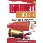 MAGNET REZEKI: KEKAYAAN & KEJAYAAN