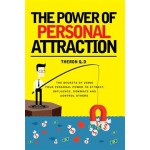 THE POWER OF PERSONAL ATTRACTION