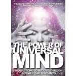 THE POWER OF UNIVERSAL MIND