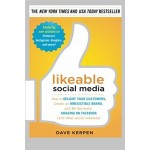 LIKEABLE SOCIAL MEDIA, THIRD EDITION: HO