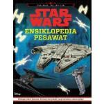 STAR WARS - ENSIKLOPEDIA PESAWAT