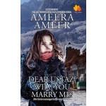 DEAR USTAZ,WILL YOU MARRY ME?