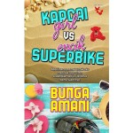 KAPCAI GIRL VS ENCIK SUPERBIKE