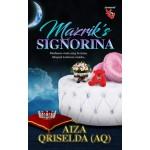 MAZRIK'S SIGNORINA
