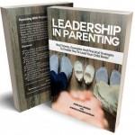 LEADERSHIP IN PARENTING