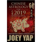 CHINESE ASTROLOGY FOR 2019