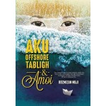 AKU, OFFSHORE, TABLIGH & AMOI