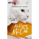 MS. KUCING VS MR. CAT