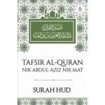 SURAH HUD: TAFSIR AL-QURAN NIK ABDUL AZIZ NIK MAT