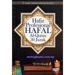 HAFIZ PROFESIONAL HAFAL AL-QURAN 30 JUZU'