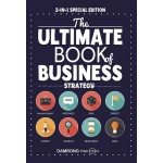 The Ultimate Book of Business Strategy