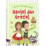 CERITA PERTAMA SAYA: HANSEL & GRETEL