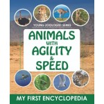 YOUNG ZOOLOGIST SERIES-ANIMALS WITH AGILITY & SPEED