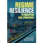 REGIME RESILENCE IN MALAYSIA & SPORE