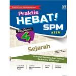 TINGKATAN 4 PRAKTIS HEBAT! SPM SEJARAH