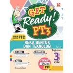 TINGKATAN 3 GET READY! PT3 REKA BENTUK DAN TEKNOLOGI