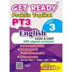 TINGKATAN 3 GET READY PRAKTIS TOPIKAL PT3 ENGLISH
