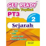 TINGKATAN 2 GET READY PRAKTIS TOPIKAL PT3 SEJARAH