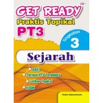 TINGKATAN 3 GET READY PRAKTIS TOPIKAL PT3 SEJARAH