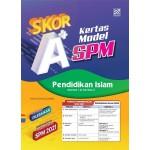 SKOR A+ KERTAS MODEL SPM PENDIDIKAN ISLAM