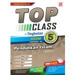 TINGKATAN 5 TOP CLASS PENDIDIKAN ISLAM
