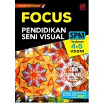 FOCUS SPM PENDIDIKAN SENI VISUAL