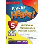 TINGKATAN 5 PRAKTIS HEBAT! SPM ADDITIONAL MATHEMATICS