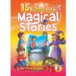 15 Fabulous Magical Stories Book 5