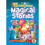 15 Fabulous Magical Stories Book 6