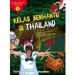 CERITA HANTU THAILAND 3: KELAS BERHANTU DI THAILAND