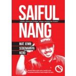 SAIFUL NANG: MAT JENIN SEBENARNYA HERO