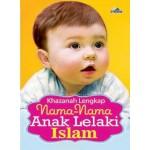 KHAZANAH LENGKAP NAMA ANAK LELAKI ISLAM
