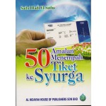 50 AMALAN MENEMPAH TIKET KE SYURGA