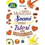 Panduan Melayani Suami Seperti Isteri Nabi Muhammad SAW