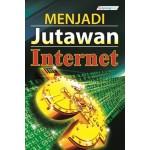 MENJADI JUTAWAN INTERNET
