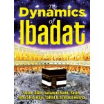 THE DYNAMICS OF IBADAT