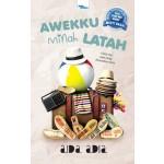 AWEKKU MINAH LATAH