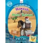 SIRI TOKOH LELAKI ISLAM: HAMZAH & ABDUL