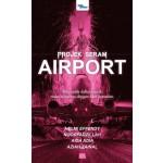 PROJEK SERAM: AIRPORT