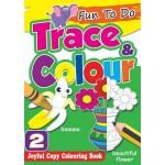 FUN TO DO: TRACE & COLOUR BOOK 2