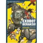 X-VENTURE AKADEMI EXOBOT 01: EXOBOT BERAKSI!