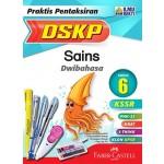 Tahun 6 Praktis Pentaksiran DSKP SK Sains (Dwibahasa)