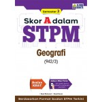 Skor A Dalam STPM Geografi (942/3) Semester 3