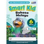 SMART KID BAHASA MELAYU BUKU 1(6 TAHUN)